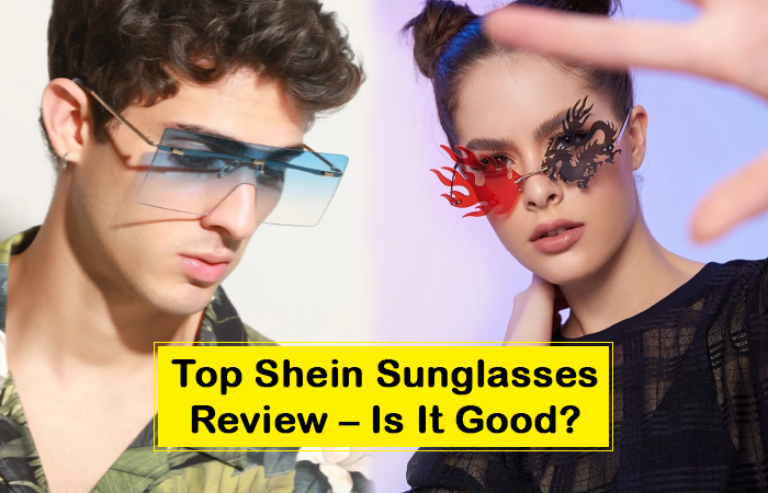 Top Shein Sunglasses Review – Is It Good?